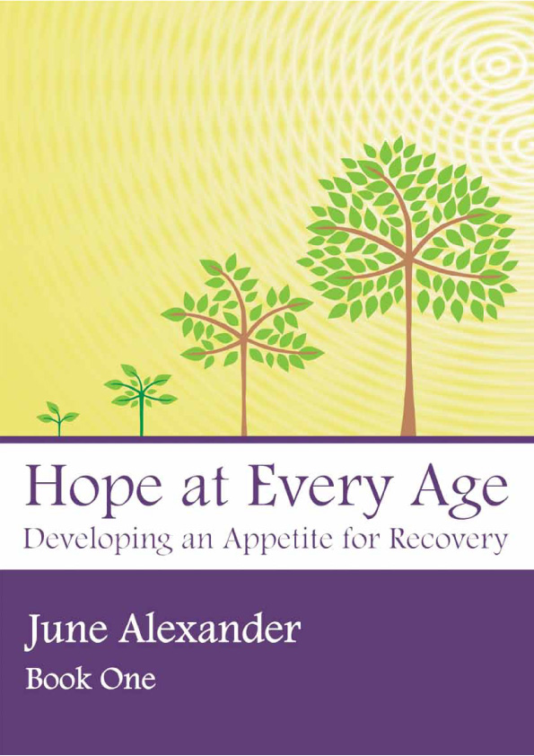 Hope at Every Age – Developing an Appetite for Recovery