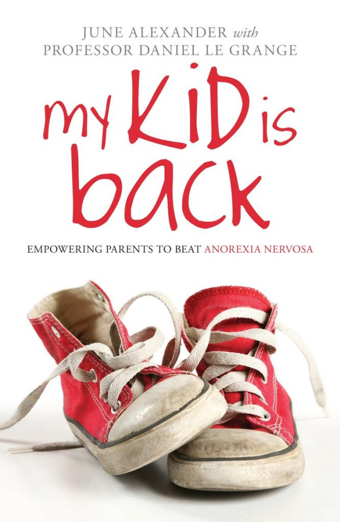 My Kid is Back – Empowering Parents to Beat Anorexia Nervosa.