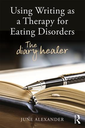 Using Writing as a Therapy for Eating Disorders: The Diary Healer